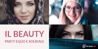 Il Beauty Party Equo e Solidale